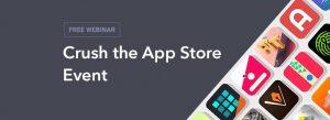Crush the App Store Event