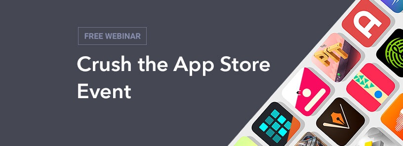 Crush the App Store Event