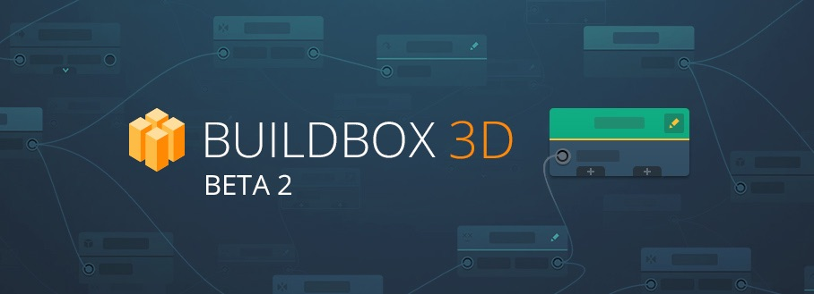 Buildbox 3D Beta 2 Release
