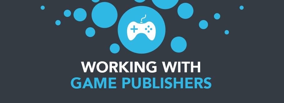 Working with game publishers