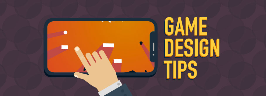 Game Design Tips