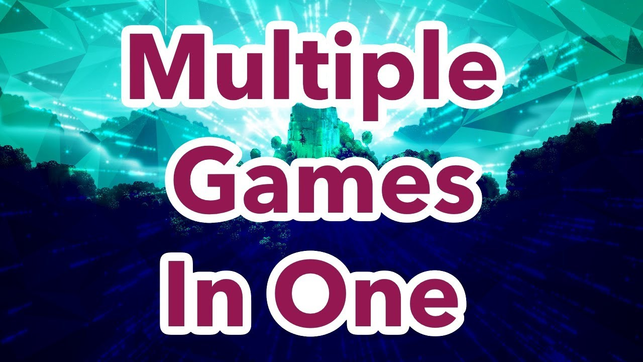 How To Make A Game With Multiple Games In One