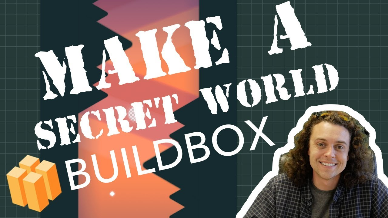 How To Make A Secret World